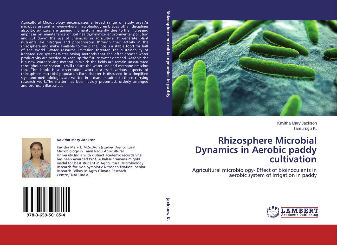 цены на Kavitha Mary Jackson and Ilamurugu K. Rhizosphere Microbial Dynamics in Aerobic paddy cultivation  в интернет-магазинах