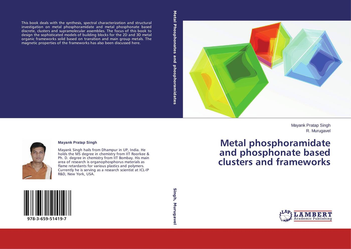 Mayank Pratap Singh and R. Murugavel Metal phosphoramidate and phosphonate based clusters and frameworks dabhi harishkumar r rana arjunsinh k parmar ketankumar h studies on metal chelates of pyrazolin based schiff bases