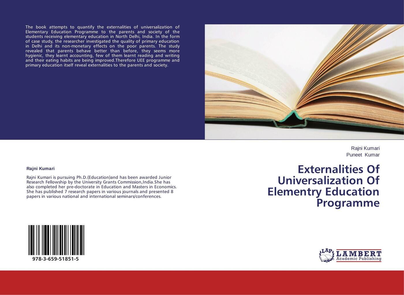 Rajni Kumari and Puneet Kumar Externalities Of Universalization Of Elementry Education Programme muhammad altaf qureshi universalization of primary education in pakistan