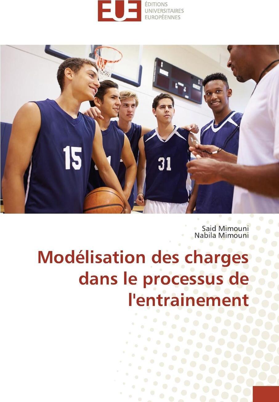Modelisation des charges dans le processus de l'entrainement
