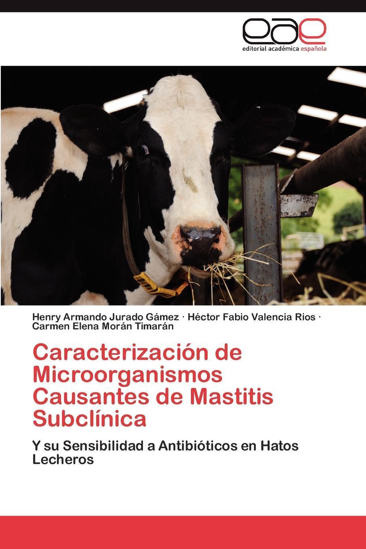 Caracterizacion de Microorganismos Causantes de Mastitis Subclinica