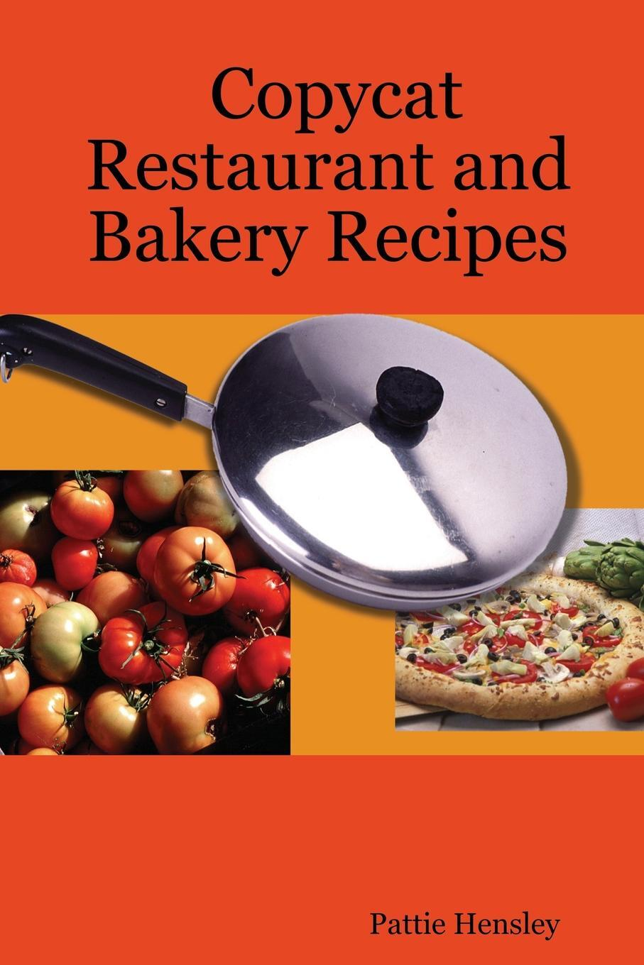 Copycat Restaurant and Bakery Recipes