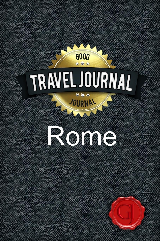 Travel Journal Rome. Good Journal