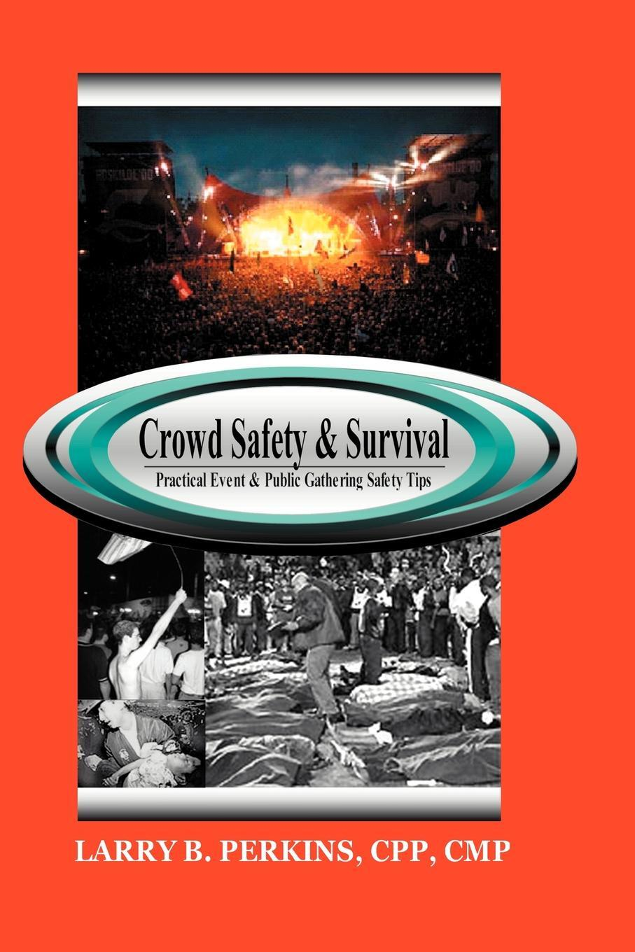 Crowd Safety and Survival