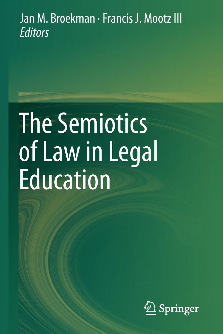 The Semiotics of Law in Legal Education.