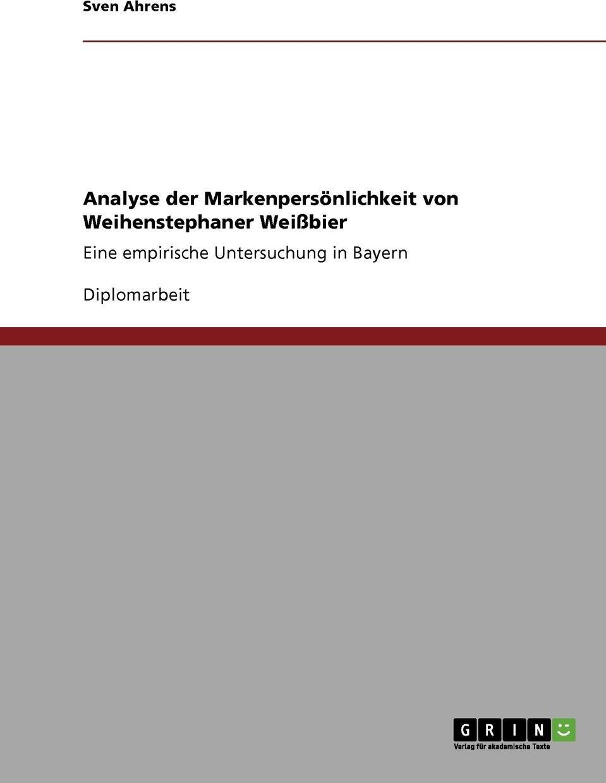 Analyse der Markenpersonlichkeit von Weihenstephaner Weissbier