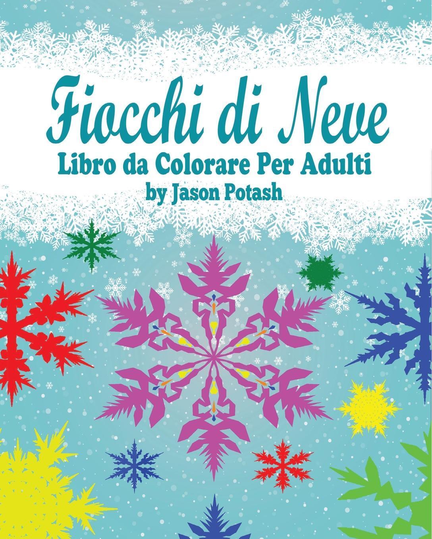 Kniga Fiocchi Di Neve Libro Da Colorare Per Adulti Kupit V
