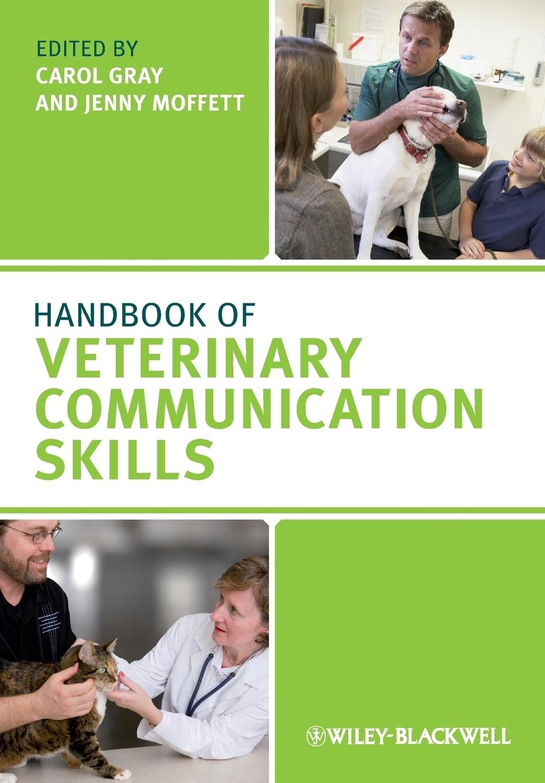 Gray. Handbook Veterinary Communication Skills