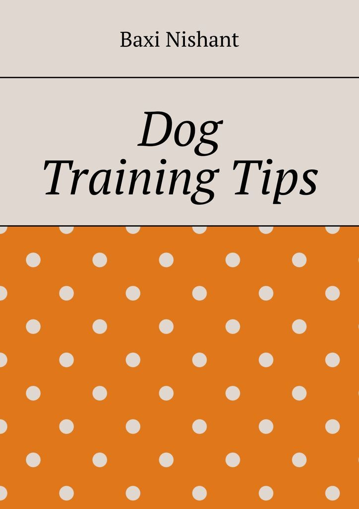 Dog Training Tips #1