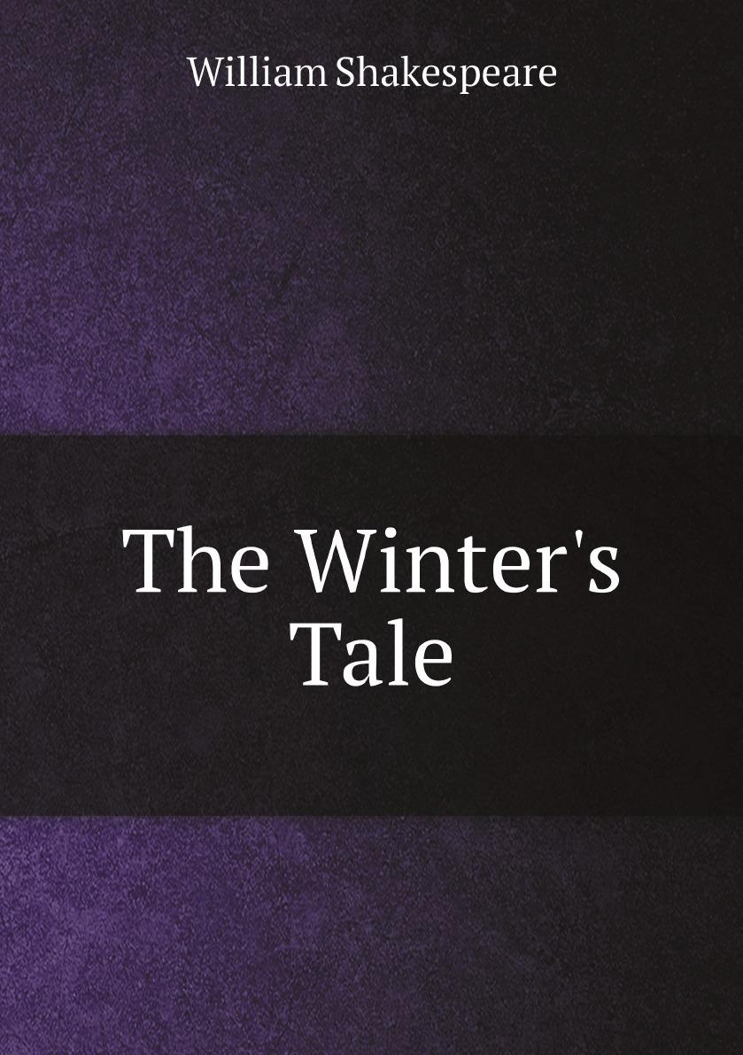 Уильям Шекспир The Winter's Tale