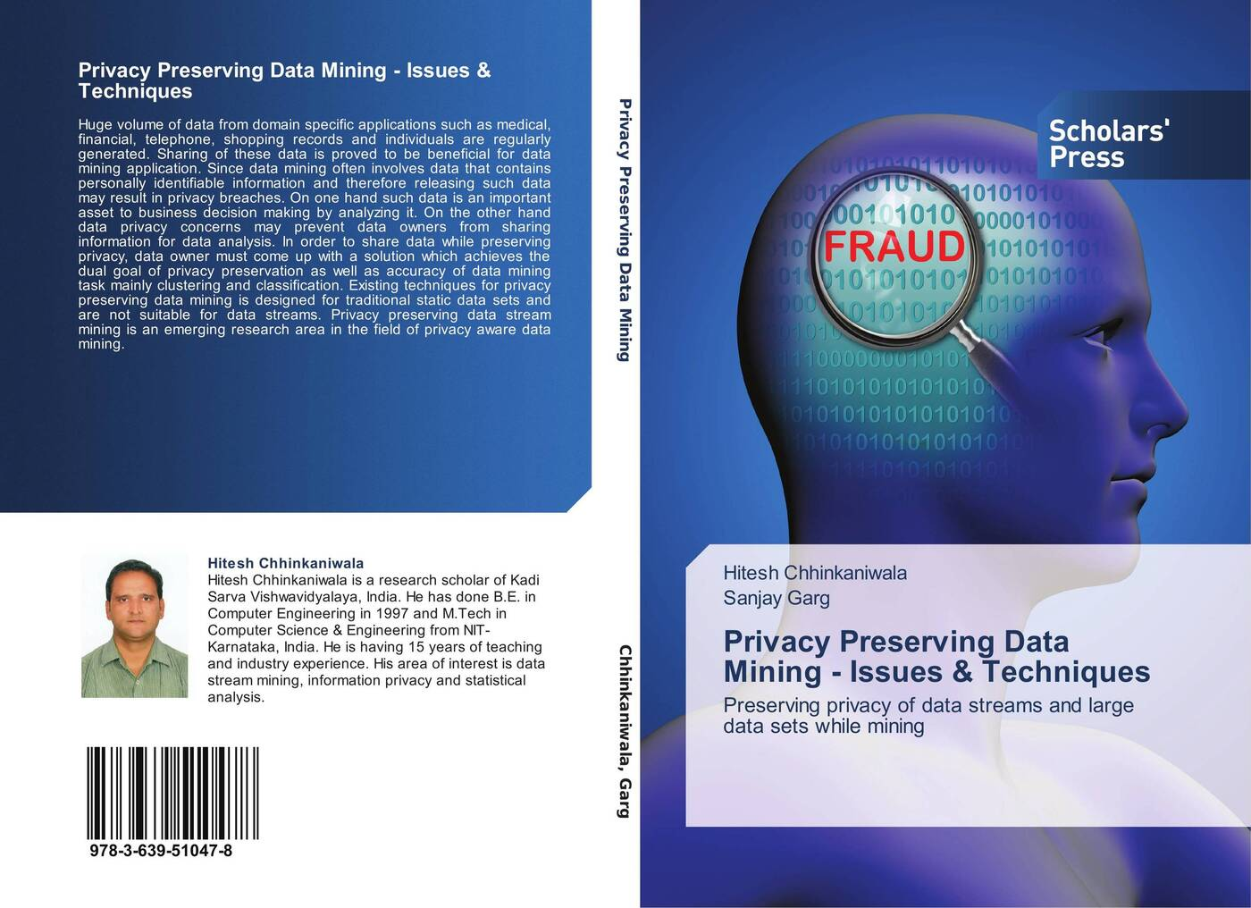 Hitesh Chhinkaniwala and Sanjay Garg Privacy Preserving Data Mining - Issues & Techniques все цены