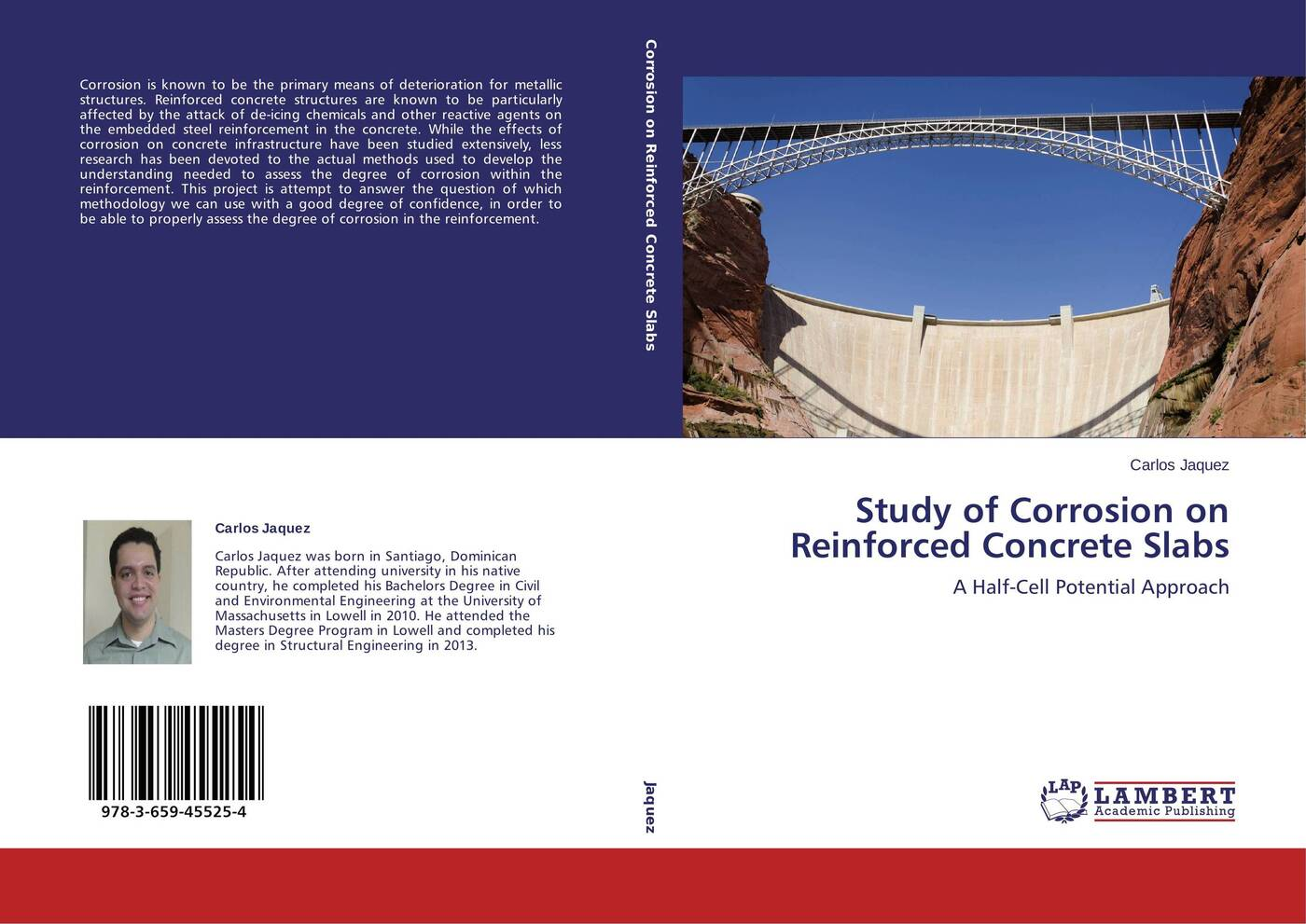 Carlos Jaquez Study of Corrosion on Reinforced Concrete Slabs the corrosion of hot dip galvanized rebars in concrete