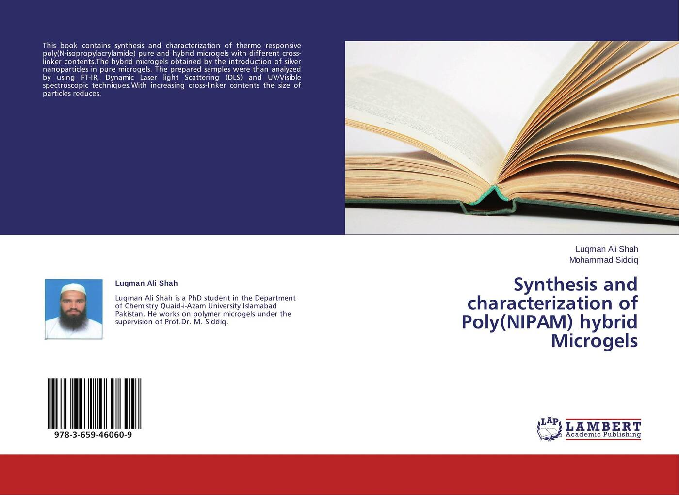 Luqman Ali Shah and Mohammad Siddiq Synthesis and characterization of Poly(NIPAM) hybrid Microgels недорго, оригинальная цена