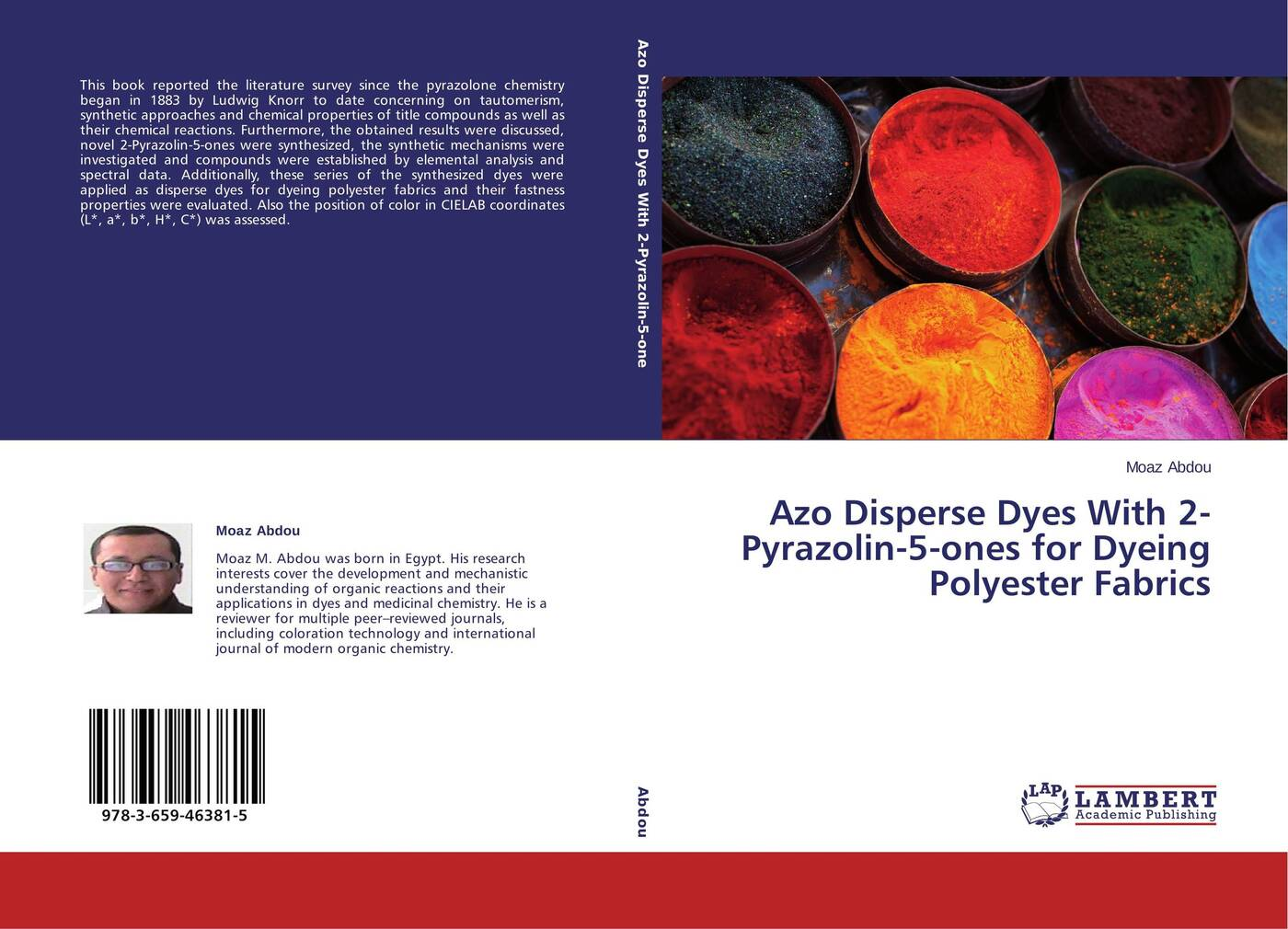 Moaz Abdou Azo Disperse Dyes With 2-Pyrazolin-5-ones for Dyeing Polyester Fabrics synthesis and performance studies of anthraquinone disperse dyes