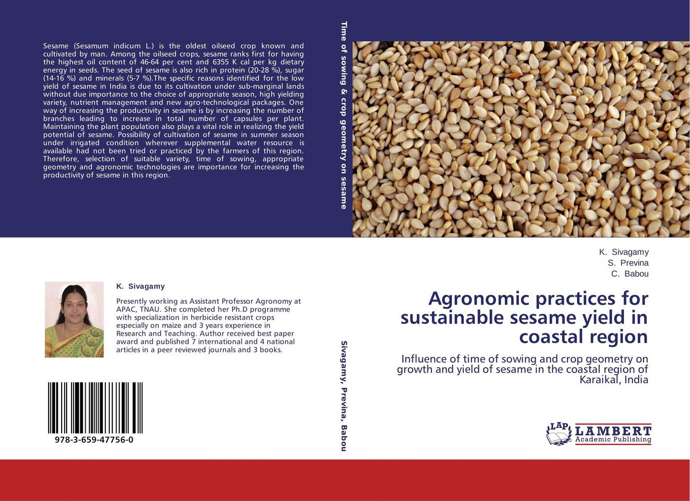 K. Sivagamy, S. Previna and C. Babou Agronomic practices for sustainable sesame yield in coastal region недорго, оригинальная цена