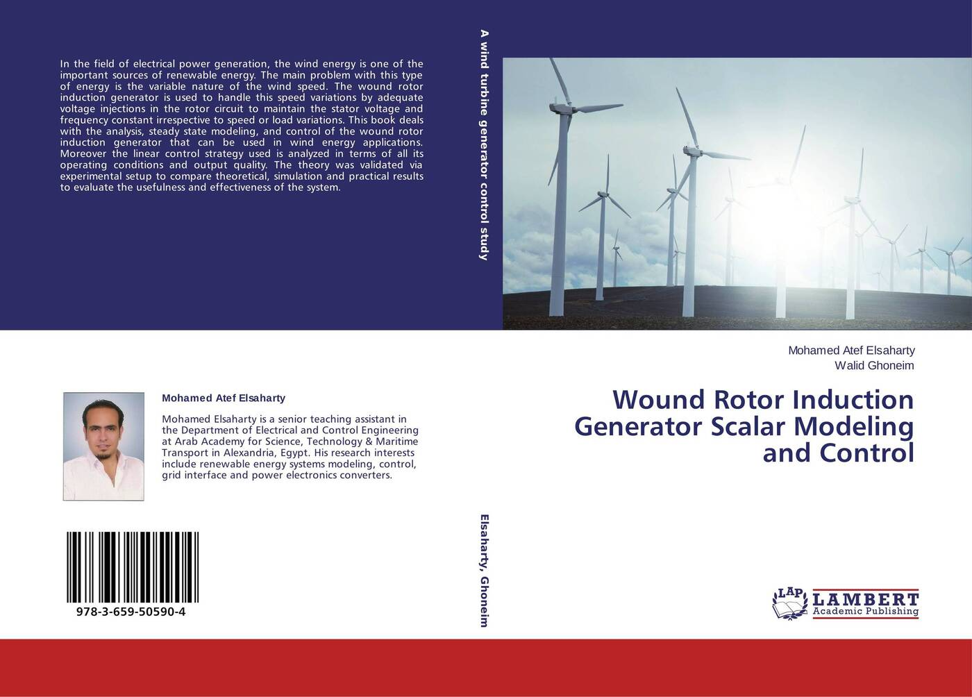 Mohamed Atef Elsaharty and Walid Ghoneim Wound Rotor Induction Generator Scalar Modeling and Control modeling energy–economy interactions