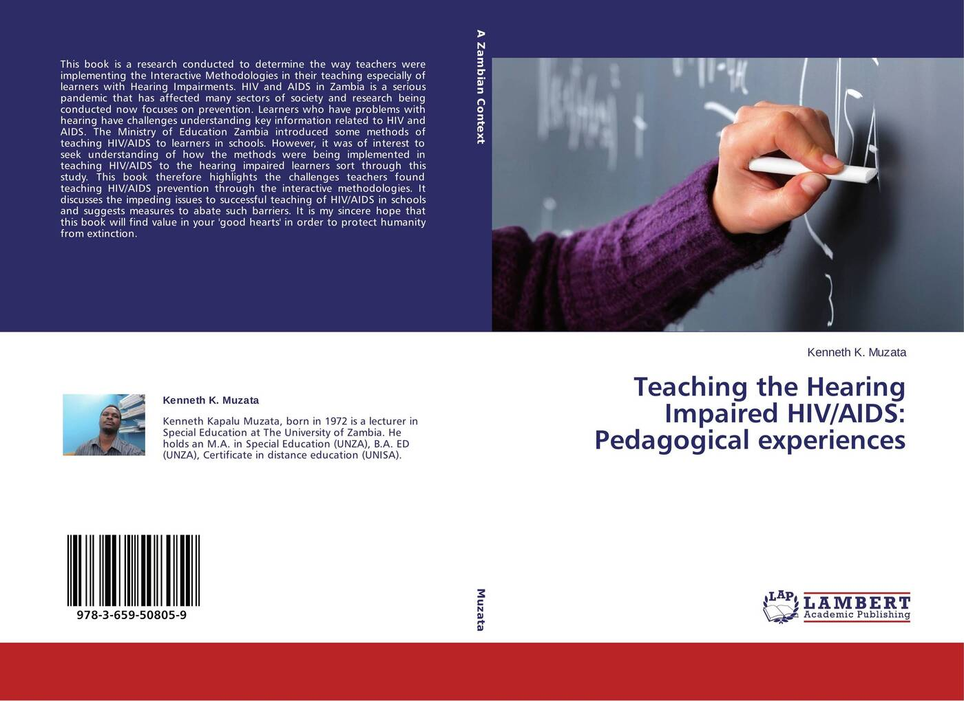 Kenneth K. Muzata Teaching the Hearing Impaired HIV/AIDS: Pedagogical experiences недорго, оригинальная цена