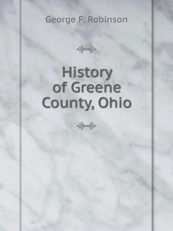 G.F. Robinson History of Greene County, Ohio