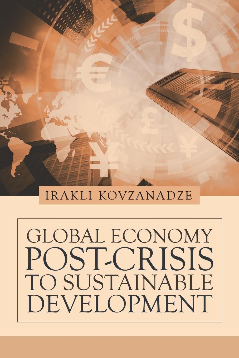 Global Economy. Post-Crisis to Sustainable Development