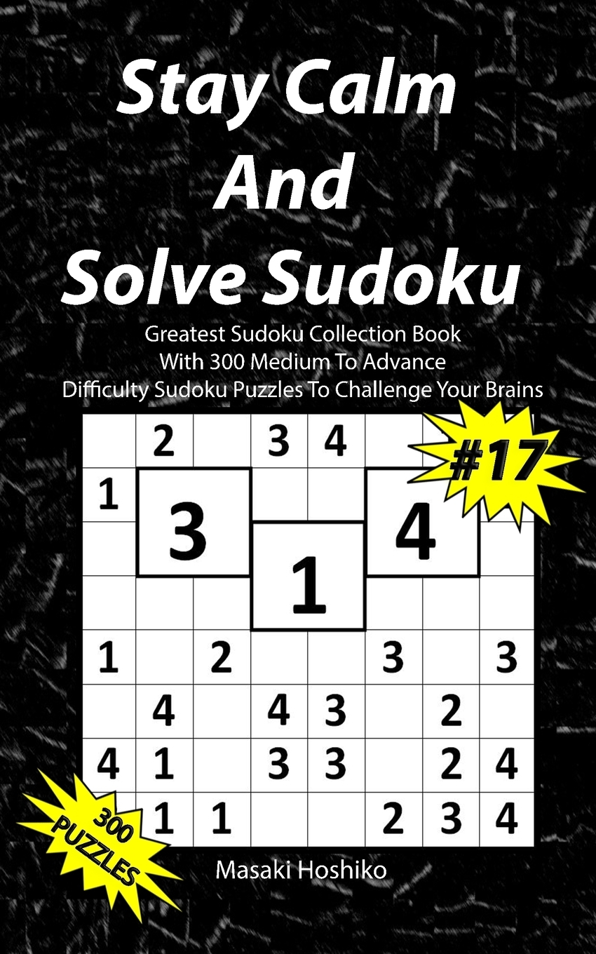 Stay Calm And Solve Sudoku #17.  ...