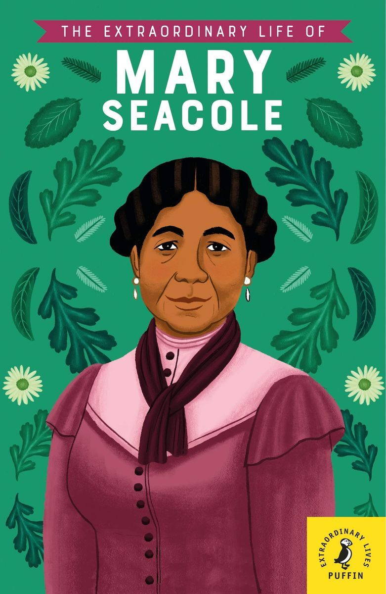 The Extraordinary Life of Mary Seacole (Extraordinary Lives) | Redgrave Naida #1