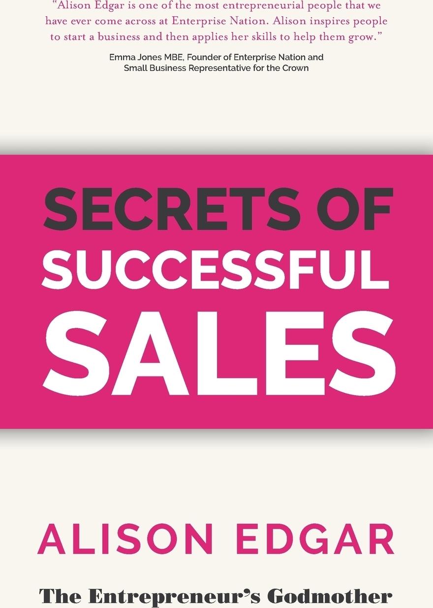 Alison Edgar Secrets of Successful Sales