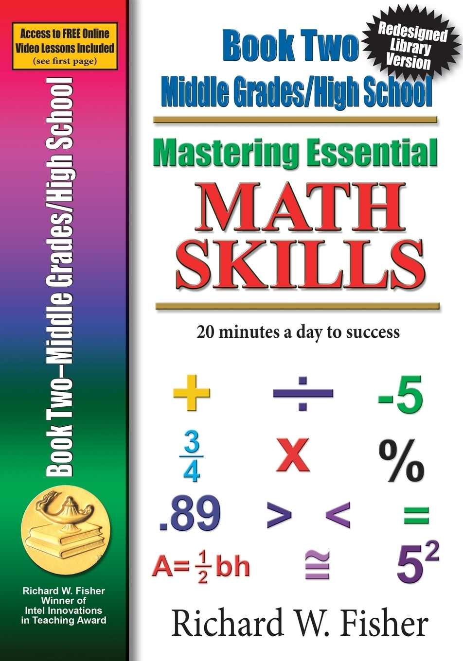 Richard W Fisher Mastering Essential Math Skills, Book 2, Middle Grades/High School. Re-designed Library Version