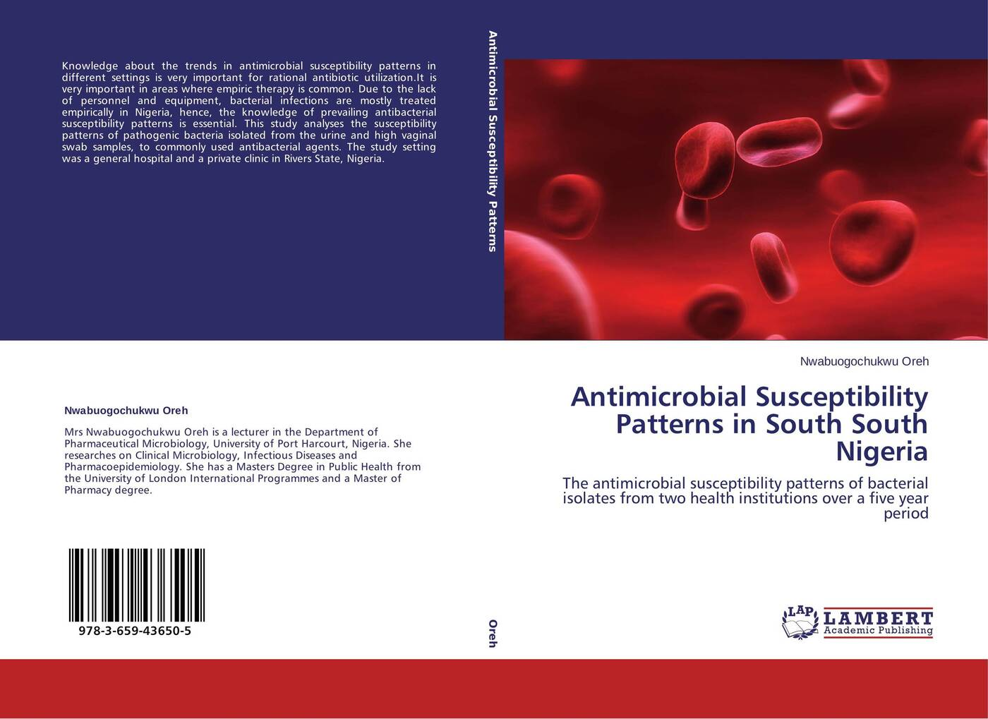 Nwabuogochukwu Oreh Antimicrobial Susceptibility Patterns in South South Nigeria handbook of antibacterial agents
