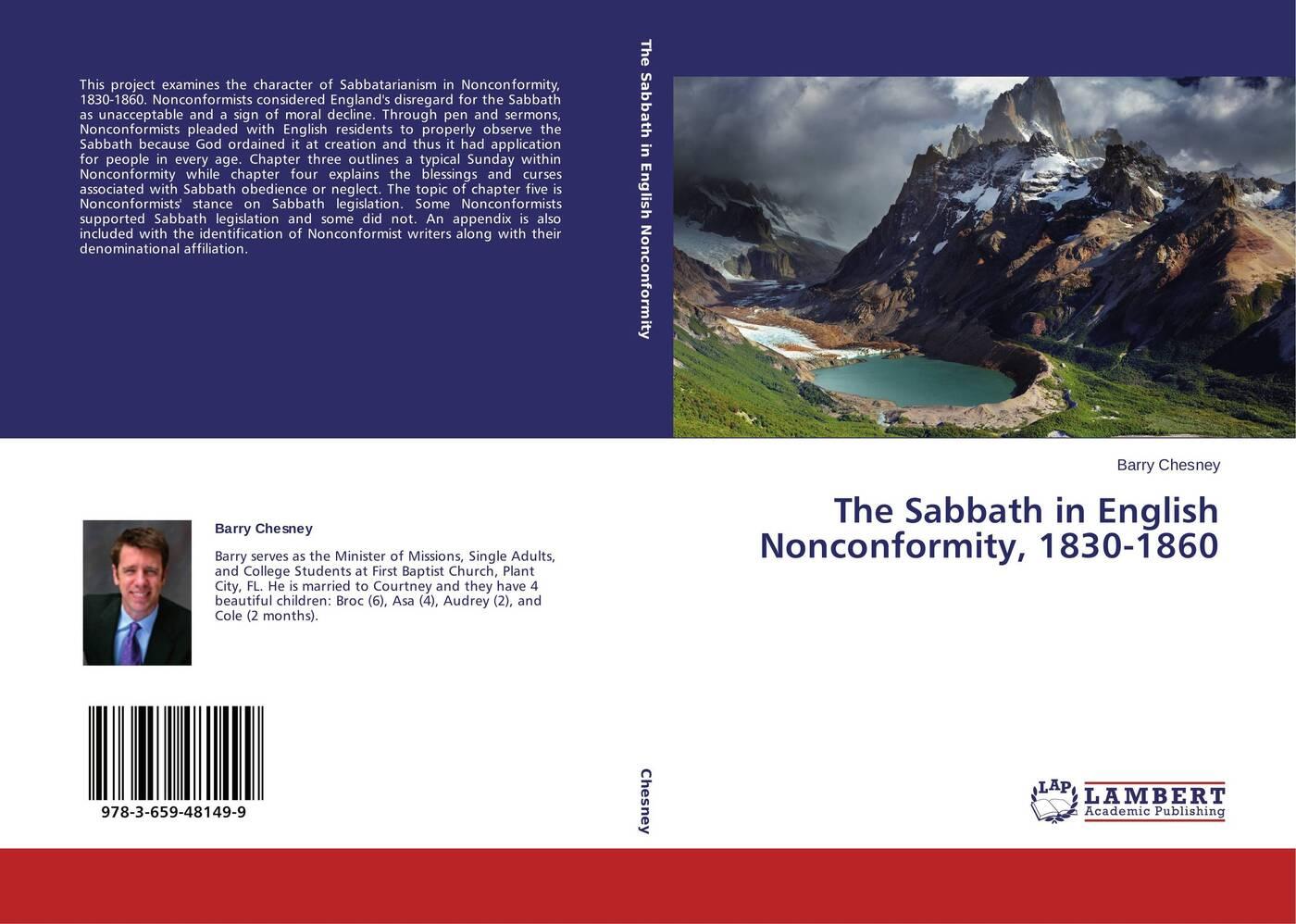 Barry Chesney The Sabbath in English Nonconformity, 1830-1860 andrews silas milton the sabbath at home