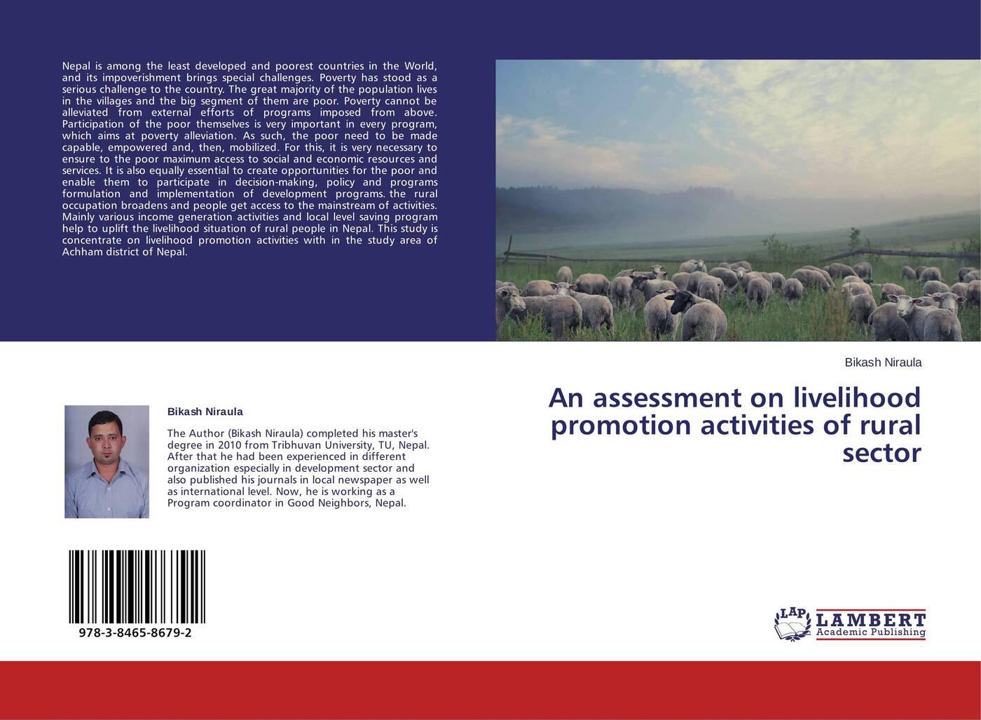 Bikash Niraula An assessment on livelihood promotion activities of rural sector role of social capital in rural livelihood promotion