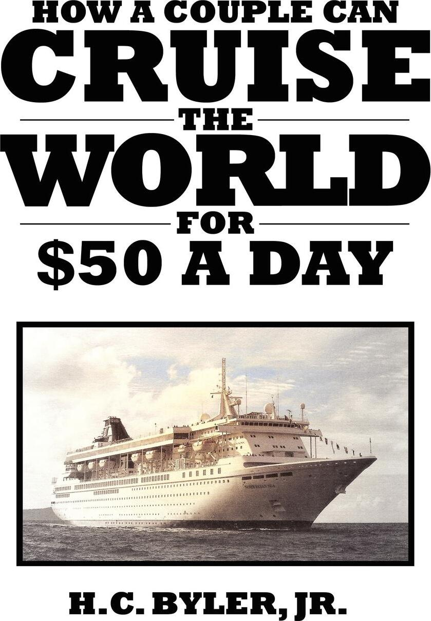 Cruise the World for .50 a Day