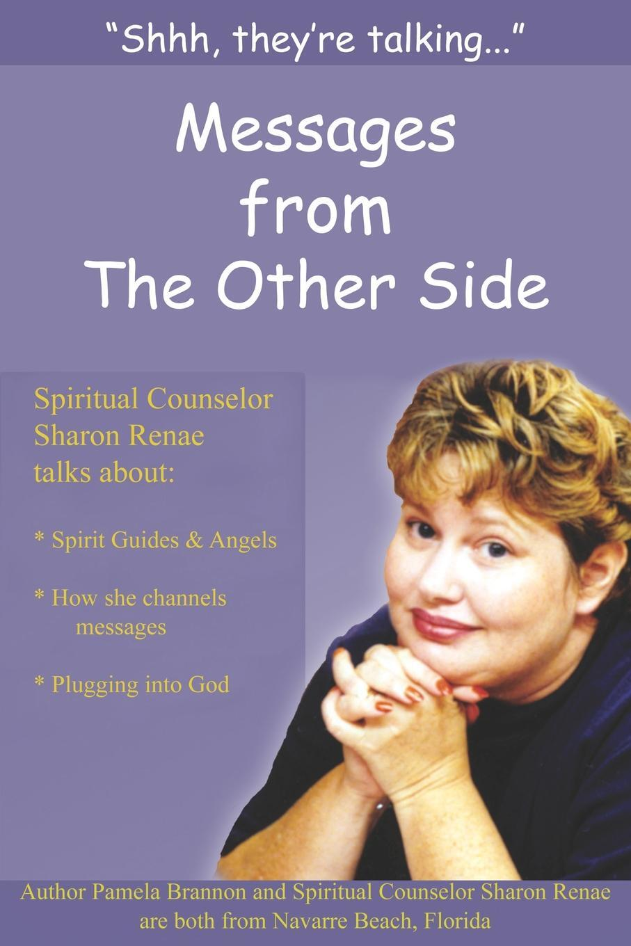 """Книга """"Shh, They're Talking..."""". Messages from The Other Side. Pamela Brannon"""