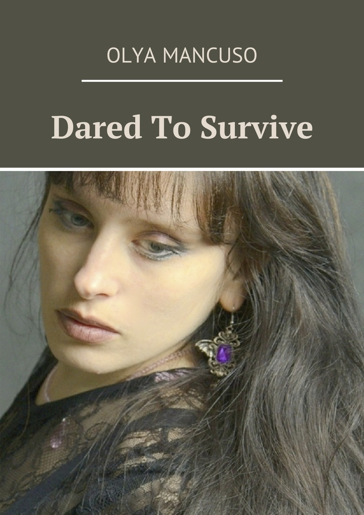 Dared To Survive   #1