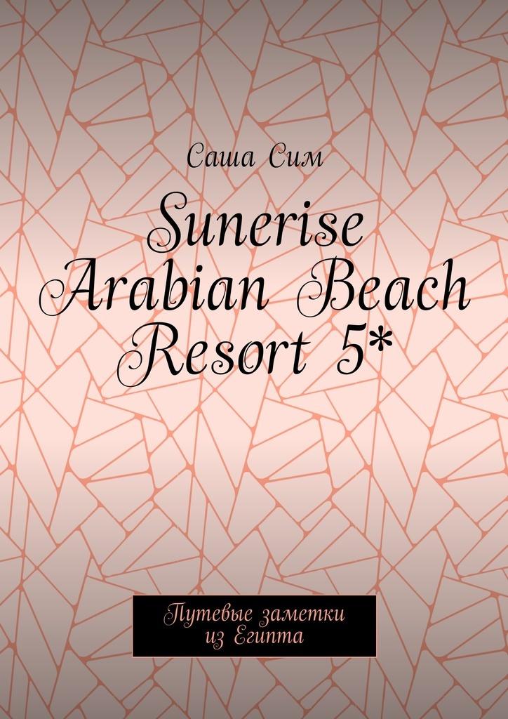 Sunerise Arabian Beach Resort 5 #1