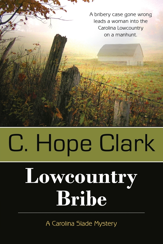 C. Hope Clark Lowcountry Bribe slade slade the very best of slade 2 cd