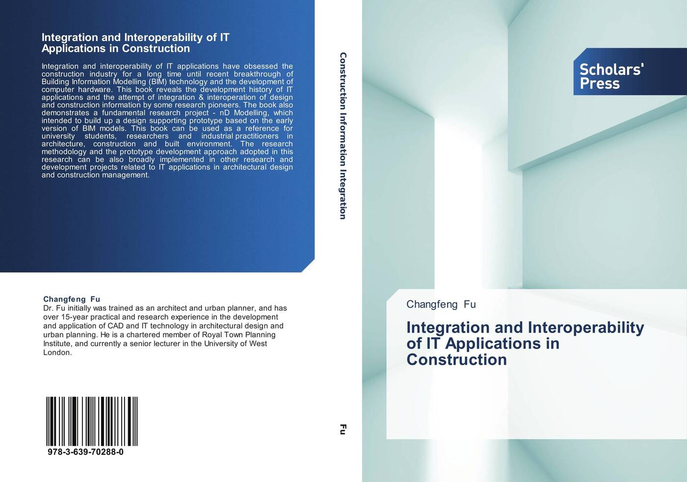Changfeng Fu Integration and Interoperability of IT Applications in Construction