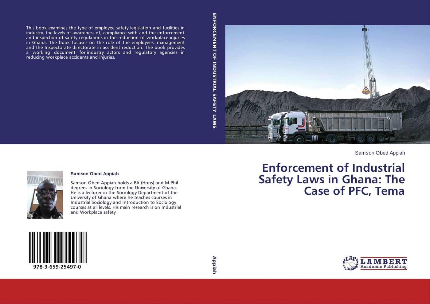 цены на Samson Obed Appiah Enforcement of Industrial Safety Laws in Ghana: The Case of PFC, Tema  в интернет-магазинах