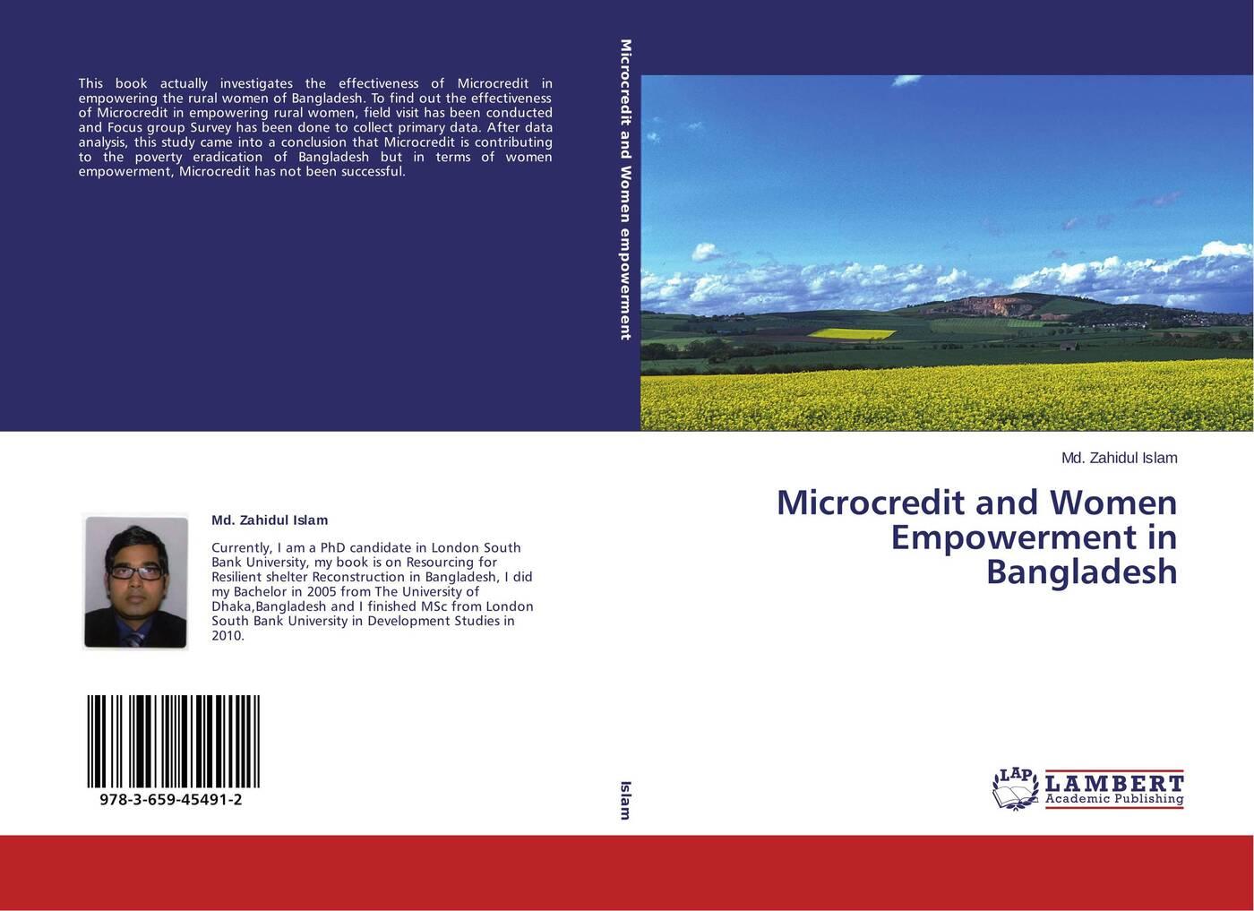 Фото - Md. Zahidul Islam Microcredit and Women Empowerment in Bangladesh sabina sultana and shaikh shamim hasan impact of micro credit on empowerment of rural women in bangladesh