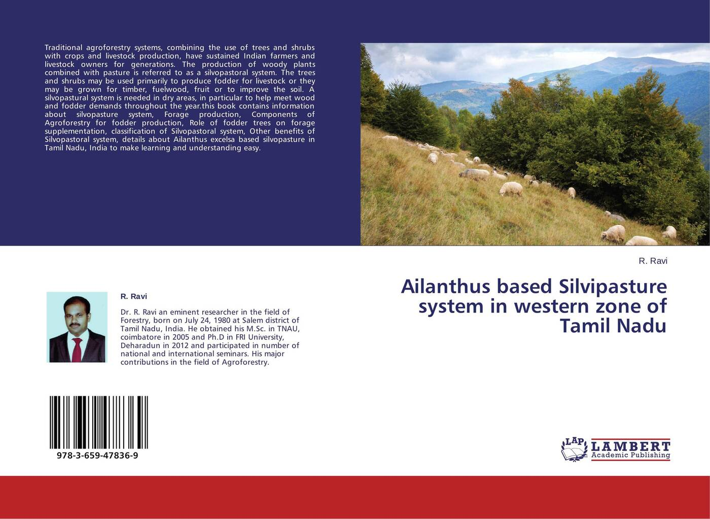 R. Ravi Ailanthus based Silvipasture system in western zone of Tamil Nadu didanna habtamu lemma livestock production systems in the tropics