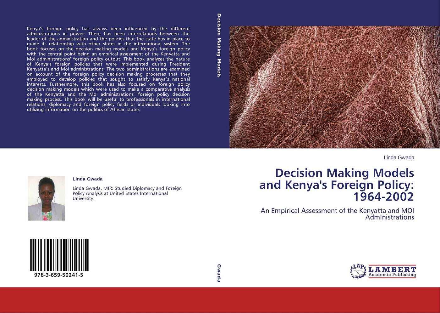 Linda Gwada Decision Making Models and Kenya's Foreign Policy: 1964-2002 the emergence of kantian culture in turkish foreign policy 1980 2012