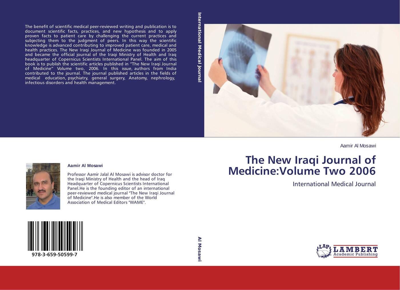 Aamir Al Mosawi The New Iraqi Journal of Medicine:Volume Two 2006