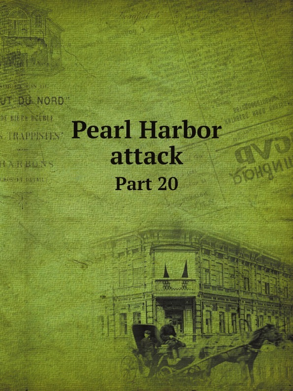 Неизвестный автор Pearl Harbor attack. Part 20