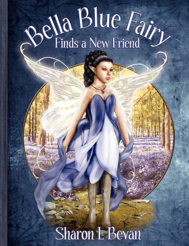 Bella Blue Fairy Finds a New Friend
