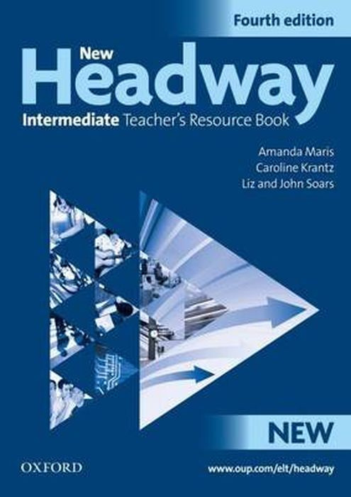 New Headway: Intermediate Teacher's Resource Book | Soars John, Maris Amanda #1